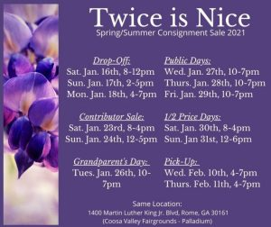 Spring/Summer Twice is Nice Consignment Sale @ Coosa Valley Fairgrounds Palladium
