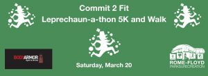 Commit 2 Fit Leprechaun-a-thon 5K and Walk @ Rome-Floyd Parks and Recreation