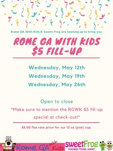 Rome Georgia with Kids $5 Fill-up @ Sweet Frog Rome